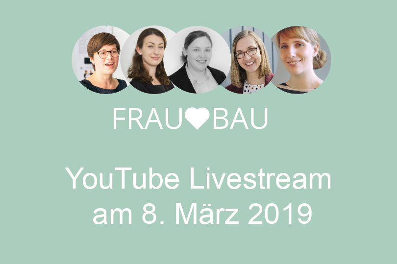 Frau liebt Bau: Live-Stream - 08.03.2019 - YouTube